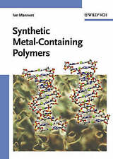 Synthetic Metal Containing Polymers by Manners, Ian