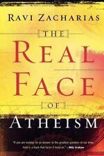 Real Face of Atheism, The, Ravi Zacharias, Very Good Book