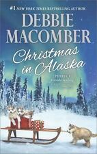 Christmas in Alaska : Mail-Order Bride the Snow Bride by Debbie Macomber (2016,