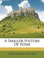 A smaller history of Rome by