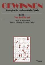 Gewinnen Strategien Für Mathematische Spiele : Band 1 Von der Pike Auf by...