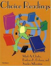 Choice Readings by Clarke, Mark A., Dobson, Barbara K., Silberstein, Sandra