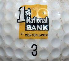(1) MORTON GROVE FIRST NATIONAL BANK VINTAGE LOGO GOLF BALL