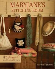 MaryJane's Stitching Room by MaryJane Butters (2007, Hardcover, Workbook)