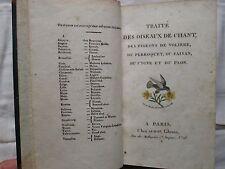 TRAITE DES OISEAUX DE CHANT, des pigeons, perroquet, faisan, cygne et paon, 1818
