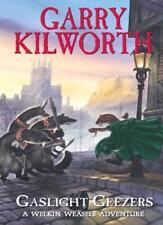 Welkin Weasels (4): Gaslight Geezers,Garry Kilworth