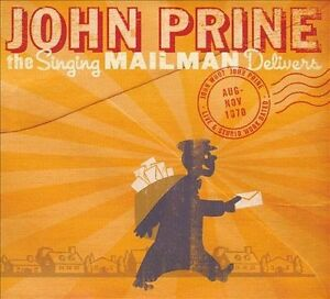 JOHN PRINE - THE SINGING MAILMAN DELIVERS NEW CD