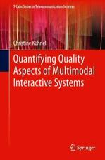 T-Labs Series in Telecommunication Services Ser.: Quantifying Quality Aspects...