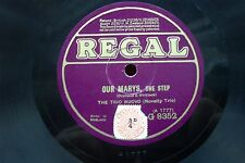 THE TRIO NUOVO 78 RPM OUR MARYS / WHAT'LL YOU HAVE REGAL G8348