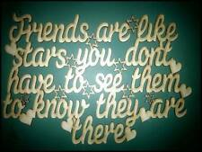 """Wooden MDF Laser Cut Blank Craft Shape/sign/plaque """"Friends are like stars..."""""""