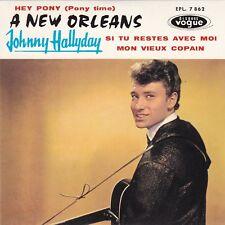 CD EP JOHNNY HALLYDAY ** A NEW ORLEANS ** MON VIEUX COPAIN ** HEY PONY ....