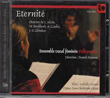 CD ALBUM ETERNITE / ENSEMBLE VOCAL FEMININ POLHYMNIA / FRANCK MARCON / CAPLET
