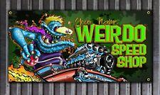 Weirdo Speed Shop Rat Fink Style vinyl garage or shop banner Ed Roth Style