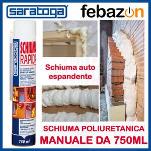 Schiuma rapida poliuretanica Saratoga schiuma espansa uso manuale da 750ml
