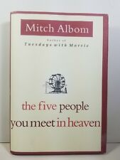 The Five People You Meet In Heaven by Mitch Albom First Edition 1st Print HCDJ