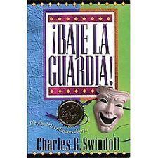 NEW - !baje La Guardia! by Swindoll, Charles R.