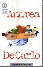 G10 Nel momento Andrea De Carlo Oscar Mondadori 2001