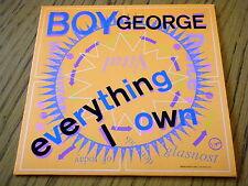 "BOY GEORGE - EVERYTHING I OWN  7"" VINYL PS"