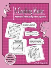 A Graphing Matter: Activities for Easing Into Algebra-ExLibrary