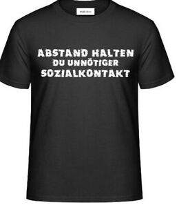 T-Shirt- ABSTAND HALTEN DU UNNÖTIGER SOZIALKONTAKT