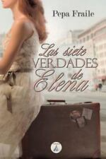 Las Siete Verdades de Elena by Pepa Fraile (2014, Paperback)