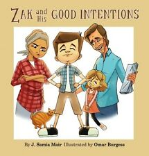 Zak and His Good Intentions