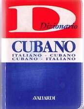 Dizionario cubano. Italiano-cubano. Cubano-italiano - Vallardi A.- Nuovo!