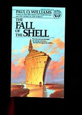 THE FALL OF THE SHELL  - Bk 4 Pelbar Cycle,  Paul Williams, 1st  SB  VG,