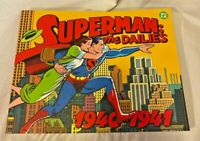 SUPERMAN: THE DAILIES 1940-1941 FIRST PRINTING DC FN near mint condition
