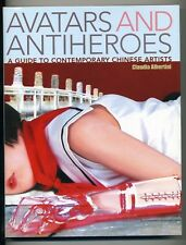 AVATARS & ANTIHEROES, Guide to Contemporary Chinese Artists, Painting, Photo
