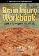The Brain Injury Workbook: Exercises for Cognitive Rehabilitation Speechmark Pr