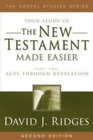 The New Testament Made Easier Part 2: Acts Through Revelation (Paperback or Soft