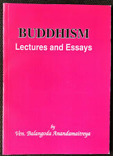 Buddhism: Lectures And Essays - First Series By Balangoda Anandamaitreya (New)