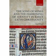 The Song of Songs and the Fashioning of Identity in Early Latin Christianity