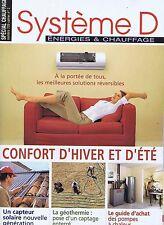 Système D n° 729 Confort d'hiver et d'été