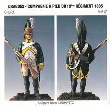 METAL MODELES CPDRA MM17 - DRAGONS COMPAGNIE A PIED DU 19eme REGIMENT 1805