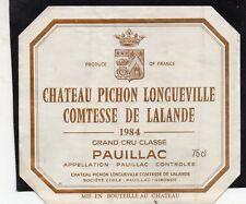 PAUILLAC 2E GCC ETIQUETTE CHATEAU PICHON LONGUEVILLE COMTESSE 1984  §04/07/18§