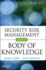 Security Risk Management Body of Knowledge by Miles Jakeman, Julian Talbot (Hardback, 2009)