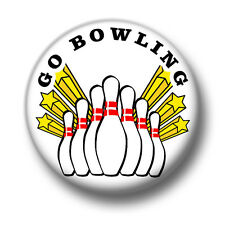 Go Bowling 1 Inch / 25mm Pin Button Badge Ten Pins Lane Strike Shoes Cute Fun
