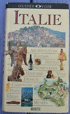 Guide Voir Hachette, Italie, 1999, 672 p, bon état