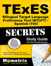 TExES Bilingual Target Language Proficiency Test (BTLPT) - Spanish (190) Secrets