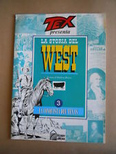 TEX presenta La Storia del West Fascicolo n°3  Hobby Work  [D41] BUONO