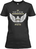 Patti S, Name! - Never Underestimate The Power Of Gildan Women's Tee T-Shirt