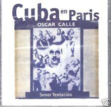 Oscar Calle Cuba en Paris   Señor Tentacion  BRAND NEW FACTORY SEALED CD