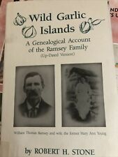 Wild Garlic Islands: A Genealogical Account of the Ramsey Family