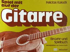 Kukuck - Spiel mit auf der Gitarre - ein Lehr- und Spielbuch