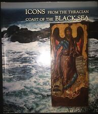 BYZANTINE STUDIES ICONS FROM THE THRACIAN COAST OF THE BLACK SEA