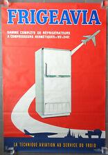 AFFICHE PUBLICITAIRE ANCIENNE FRIGEAVIA Frigo Avion Indus Charbonneaux Pub