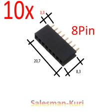 AUSVERKAUF ! 10 Stück 8 Pin 2,54mm 3,3mm  Buchse Stecker kurz Buchsenleiste
