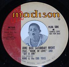 "Doo Wop 45~NINO AND THE EBB TIDES~Juke Box Saturday Night~Madison PROMO 7"""
